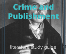 Crime and Punishment Literature Study Guide
