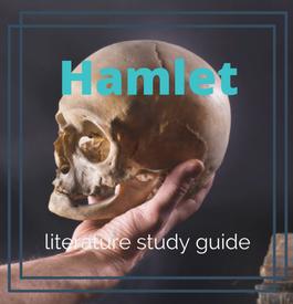 Hamlet Literature Study Guide