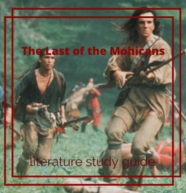 The Last of the Mohicans Essay Guide