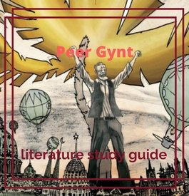 Peer Gynt Study Guide